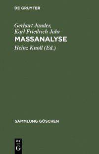 Sammlung Goschen: Massanalyse, Gerhart Jander, Karl Friedrich Jahr