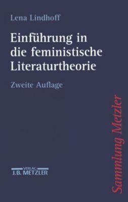 Sammlung Metzler: Einführung in die feministische Literaturtheorie, Lena Lindhoff