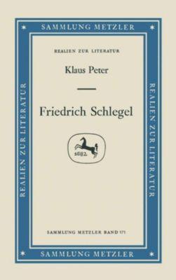 Sammlung Metzler: Friedrich Schlegel, Klaus Peter