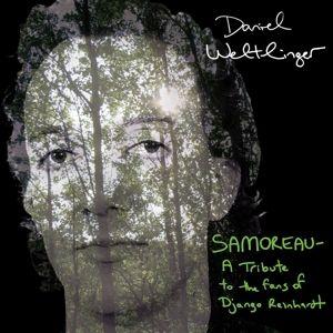 Samoreau-Tribute To The Fans Of Django Reinhardt, Daniel Weltlinger