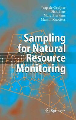 Sampling for Natural Resource Monitoring, Martin Knotters, Dick J. Brus, Marc F.P. Bierkens, Jaap de Gruijter