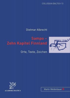 Sampo - Zehn Kapitel Finnland, Dietmar Albrecht