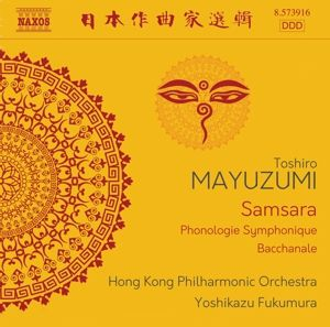 Samsara-Bacchanale-Phonologie Symphonique, Yoshikazu Fukumura, Hong Kong Po
