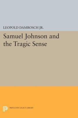 Samuel Johnson and the Tragic Sense, Leopold Damrosch