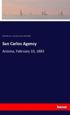 San Carlos Agency, United States Army, U.S. Army Dept. of Arizona, Frederick Lloyd