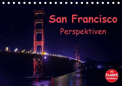 San Francisco PerspektivenCH-Version (Tischkalender 2019 DIN A5 quer), Andreas Schön