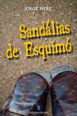 Sandálias De Esquimó, Jorge Nery