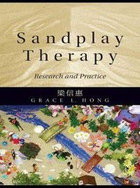 Sandplay Therapy, Grace L. Hong