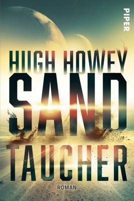 Sandtaucher - Hugh Howey |
