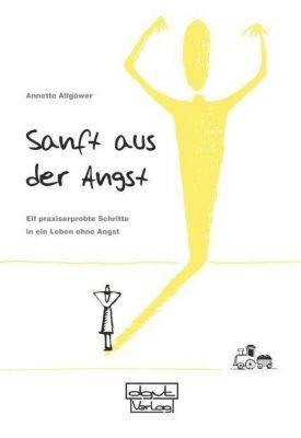 Sanft aus der Angst - Annette Allgöwer pdf epub