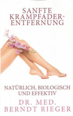 Sanfte Krampfadernentfernung, Berndt Rieger