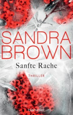 Sanfte Rache, Sandra Brown