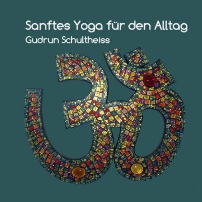 Sanftes Yoga für den Alltag