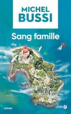 Sang famille, Michel Bussi