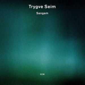 Sangam, Trygve Seim