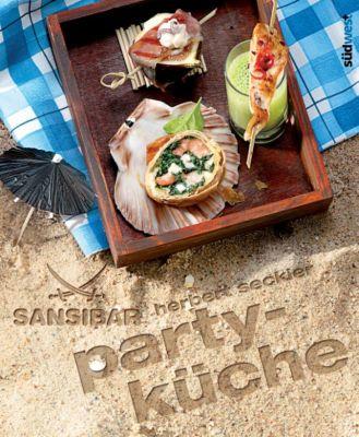 Sansibar - Partyküche, Martin Lagoda, Herbert Seckler