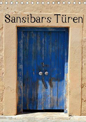 Sansibars Türenkunst (Tischkalender 2019 DIN A5 hoch), Thomas Schroeder