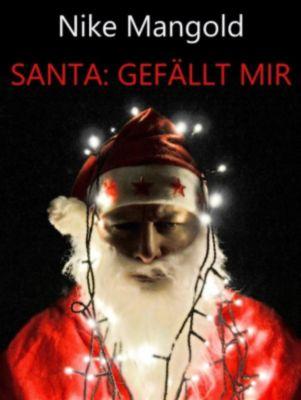 Santa: Gefällt mir, Nike Mangold