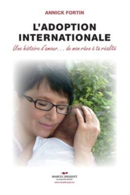 Santé Bien-Être: L'adoption internationale, Annick Fortin