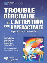Santé et société: Trouble déficitaire de l'attention avec hyperactivité