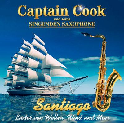 Santiago - Lieder von Wellen, Wind und Meer, Captain Cook Und Seine Singenden Saxophone