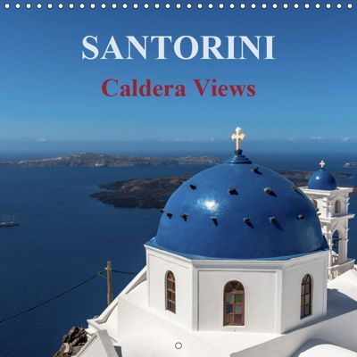 SANTORINI Caldera Views (Wall Calendar 2019 300 × 300 mm Square), Siegfried Pietzonka
