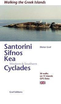 Santorini, Sifnos, Kea, Western & Southern Cyclades (englisch), Dieter Graf
