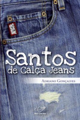 Santos de Calça Jeans, Adriano Gonçalves