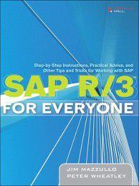 SAP R/3 for Everyone, Peter Wheatley, Jim Mazzullo