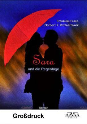 Sara und die Regentage - Großdruck