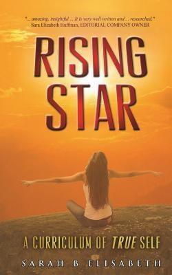 Sarah B Elisabeth: Rising Star, Sarah B Elisabeth