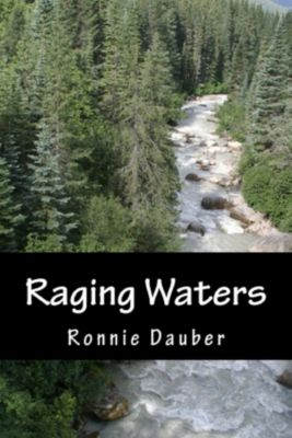 Sarah Davies: Raging Waters, Ronnie Dauber