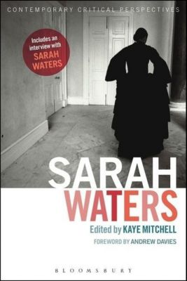 Sarah Waters: Contemporary Critical Perspectives
