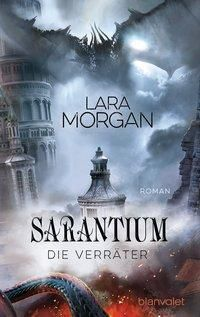 Sarantium - Die Verräter - Lara Morgan pdf epub