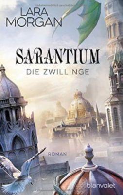 Sarantium - Die Zwillinge - Lara Morgan |
