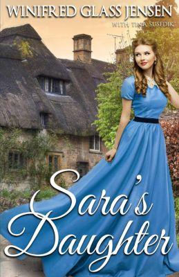 Sara's Daughter, Tina Susedik, Winifred Glass Jensen