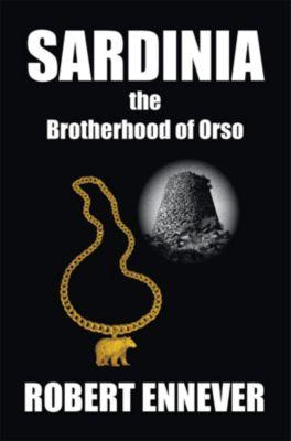 Sardinia, the Brotherhood of Orso, Robert Ennever
