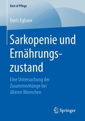 Sarkopenie und Ernährungszustand, Doris Eglseer