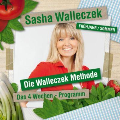 Sasha Walleczek - Die Walleczek Methode - Das 4 Wochen Programm, Sasha Walleczek
