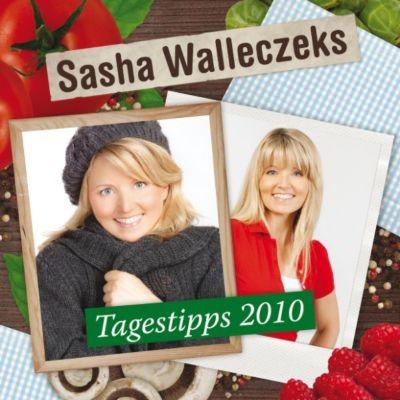 Sasha Walleczeks Tagestipps 2010