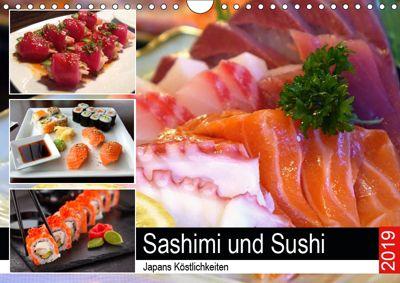 Sashimi und Sushi. Japans Köstlichkeiten (Wandkalender 2019 DIN A4 quer), Rose Hurley
