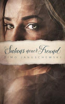 Satans neuer Freund, Timo Januschewski
