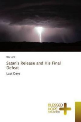 Satan's Release and His Final Defeat, Ray Lyne
