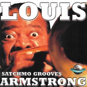 Satchmo Grooves, Louis Armstrong