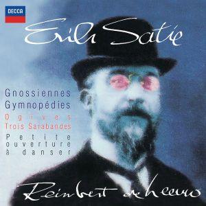 Satie: Gnossiennes, Gymnopédies, Ogives, Trois Sarabandes, Petite ouverture à danser., Reinbert de Leeuw