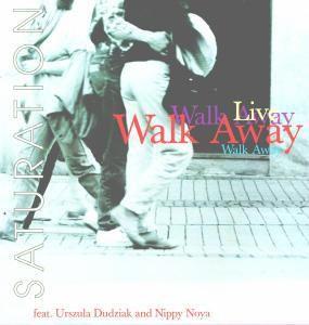 Saturation / Live (Vinyl), Walk Away
