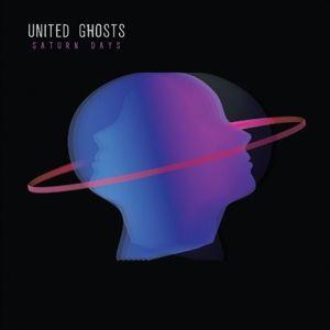 Saturn Days, United Ghosts
