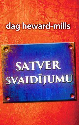 Satver svaidījumu, Dag Heward-Mills