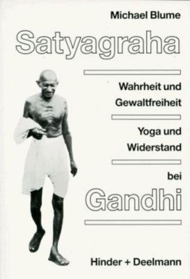 Satyagraha, Michael Blume