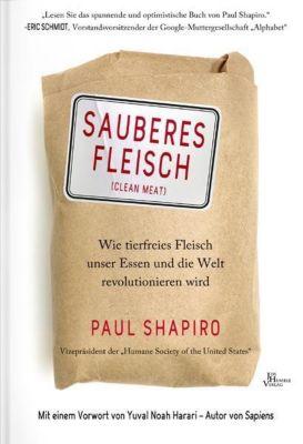 Sauberes Fleisch - Paul Shapiro |